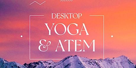 Desktop Yoga  &  Atem  - mehr Energie in nur 30 Minuten Tickets