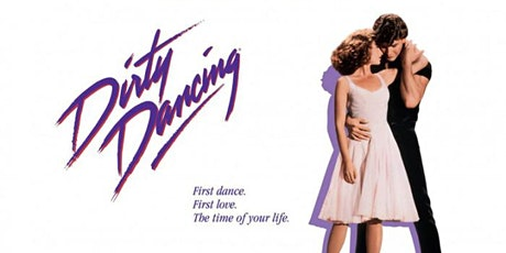 The Great  Drive-In  Cinema -Dirty Dancing tickets