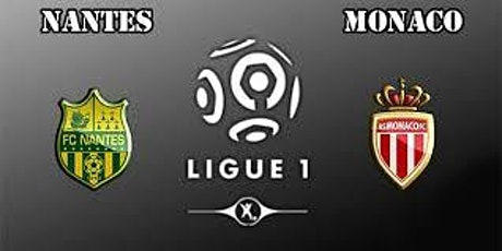 DIRECT..//**\\MATCH@!!..-##@ Nantes - Monaco E.n direct Live tv 2021 billets