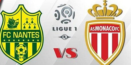 Direct..$$MaTcH@!!..-@ Nantes - Monaco e.n direct Live tv 2021 billets