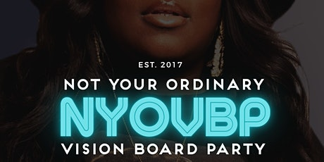 2021 Not Your Ordinary Vision Board Party #TWENTY20WON Tickets