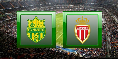 STREAMS@!! Nantes - Monaco E.n direct Live tv 2021 billets