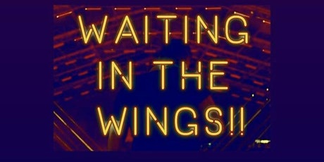 Waiting In The Wings tickets