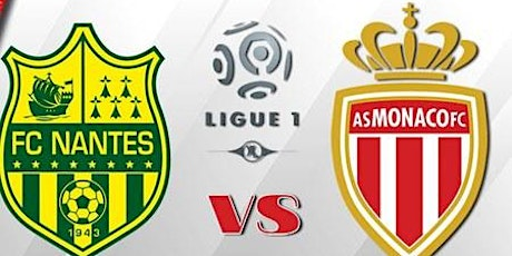 Ligue-1@!! Nantes - Monaco E.n direct Live tv 2021 billets