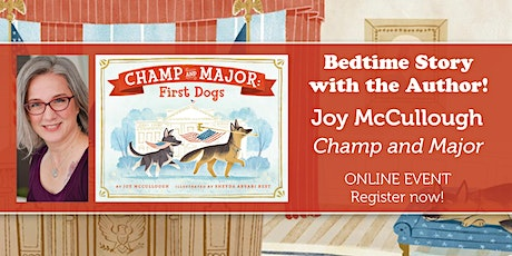 "Bedtime Story w/ the Author: Joy McCullough ""Champ and Major"" tickets"