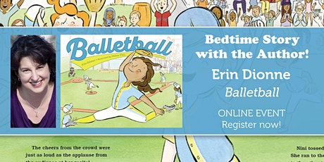 """Bedtime Story w/ the Author: Erin Dionne """"Balletball"""" tickets"""