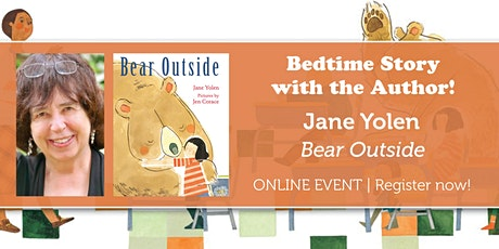 "Bedtime Story w/ the Author: Jane Yolen ""Bear Outside"" tickets"