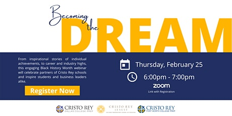Cristo Rey Black History Month Celebration: Becoming the Dream tickets