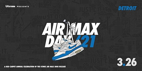 DETROIT: AIR MAX PARTY tickets