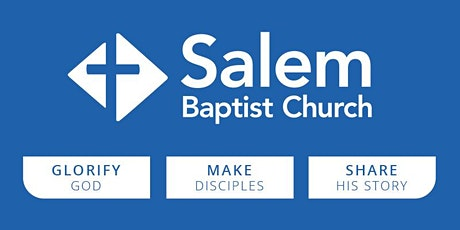 Salem Baptist Church Worship Gathering RSVP tickets