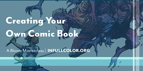 Bloom Masterclass: Creating Your Own Comic Book tickets