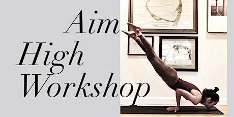 Aim High- Arm Balances Workshop Week3 tickets