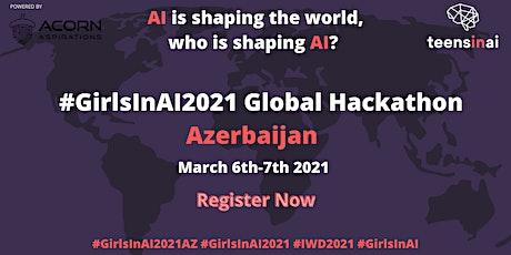 #GirlsInAI2021 Hackathon – Azerbaijan tickets