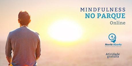 Mindfulness no Parque - Online ingressos
