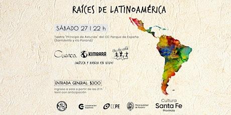 Raíces de Latinoamerica entradas