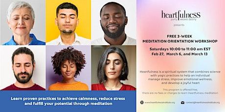 Free Heartfulness Meditation Orientation Workshop Series tickets