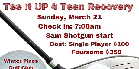 Tee it UP 4 Teen Recovery tickets