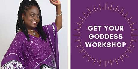 Get Your Goddess (Virtual Women's Empowerment Workshop) tickets