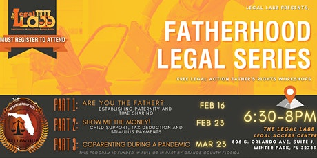 Fatherhood Legal Series Part 3: CoParenting During A Pandemic! tickets