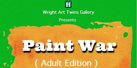Paint War (Adult Edition) tickets