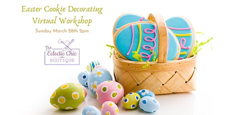 Easter Cookie Decorating Virtual Workshop tickets