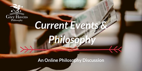Current Events & Philosophy Online tickets