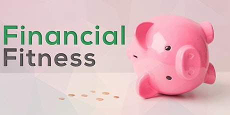 Flexing Your Financial Muscle: Part III Become Financially Fit tickets