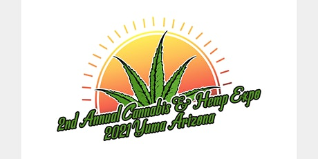 2nd Annual Cannabis and Hemp Expo Yuma tickets