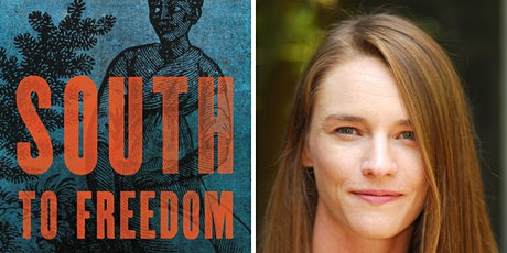 South to Freedom: Runaway Slaves to Mexico and the Road to Civil War tickets