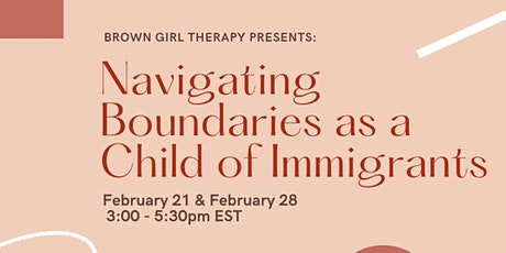Navigating Boundaries as a Child of Immigrants tickets