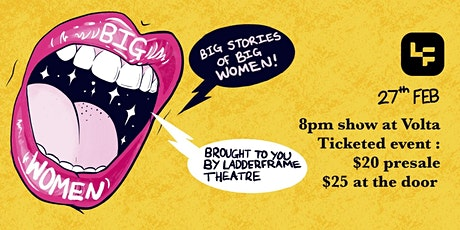 LadderFrame Theatre Presents: Big Women tickets