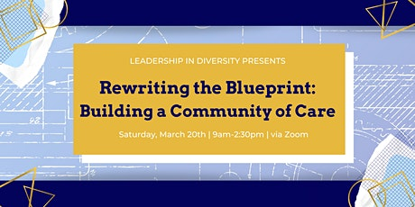 Rewriting the Blueprint: Building a Community of Care tickets