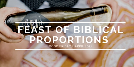 Feast of Biblical Proportions 2021 tickets