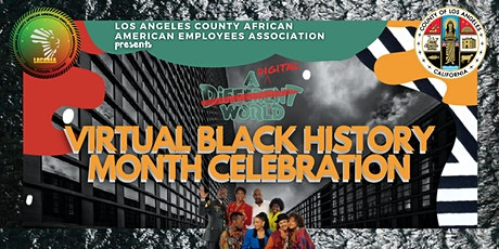 LACAAEA Virtual Black History Month Celebration: A Digital World tickets