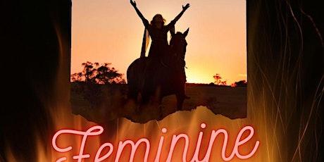 Feminine Rising - Unlocking, Rediscovering and Owning your Feminine Self tickets