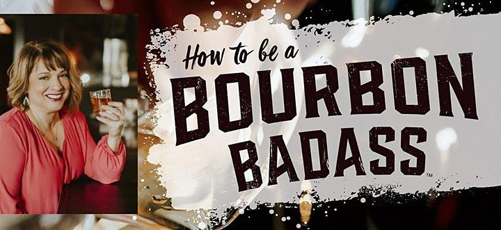 """LADYDRINKS PRESENTS  """"HOW TO BE A BOURBON BADASS"""" VIRTUAL TALK AND TASTING image"""