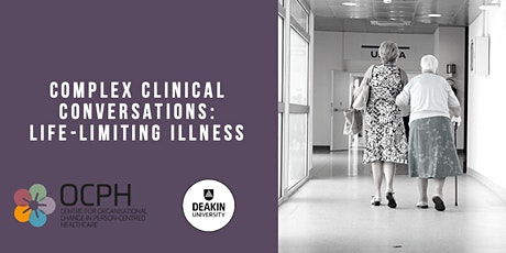 Complex Clinical Conversations: Life-limiting Illness tickets