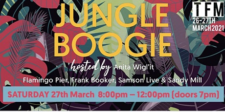 'Jungle Boogie' w/ Samson Live, Flamingo Pier, Frank Booker & Sandy Mill tickets