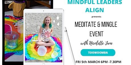 Meditate & Mingle Event (Toowoomba) tickets