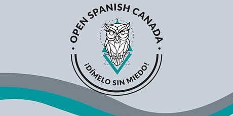Open Spanish Canada February 2021 Social tickets