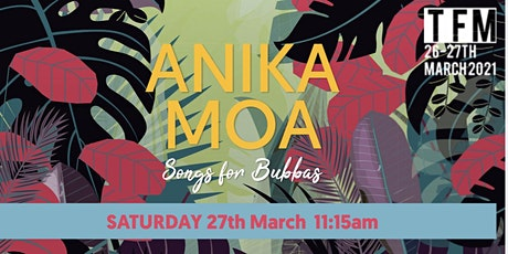 Anika Moa 'Songs For Bubbas' tickets