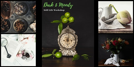 Dark & Moody Still Life  Workshop tickets