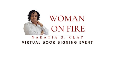 Woman on Fire Virtual Book Signing Event tickets