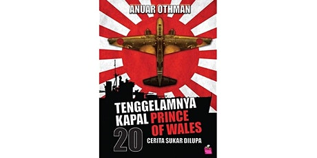 Book Launch:  Tenggelamnya kapal Prince of Wales by Anuar Othman tickets