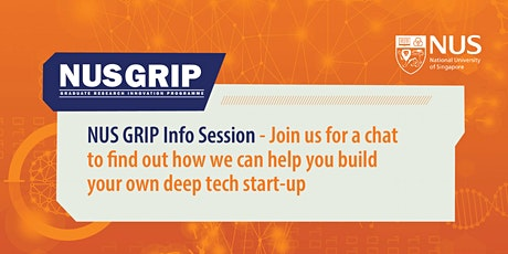NUS GRIP Run 6 Info Session (Online or Physical) 25th Feb 2021 (12pm - 1pm) tickets