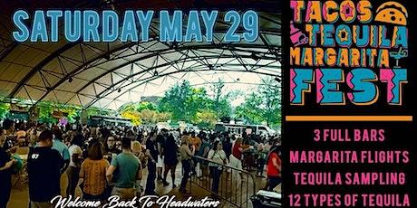 Tacos, Tequila Margarita Fest tickets