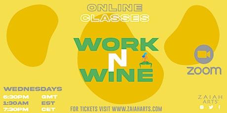 WORK N WINE! ONLINE SOCA FITNESS CLASS tickets
