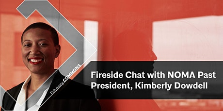 AIAD:COMMONS | Fireside Chat with NOMA Past President Kimberly Dowdell tickets