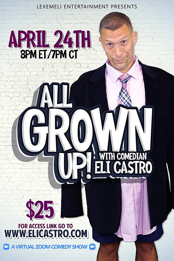 """All Grown Up!"" - A One Man Show with Comedian Eli Castro image"