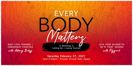 EveryBODY Matters: A Workshop in Letting Go and Loving Yourself tickets